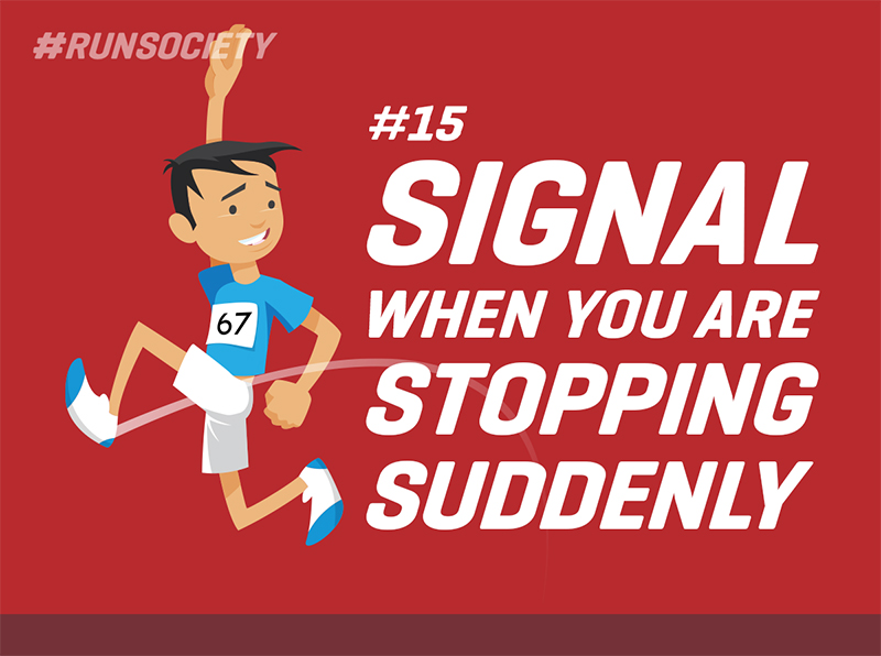 Signal when you are stopping suddenly