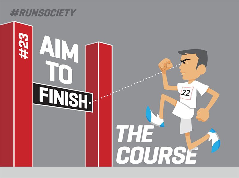 Aim to finish the course
