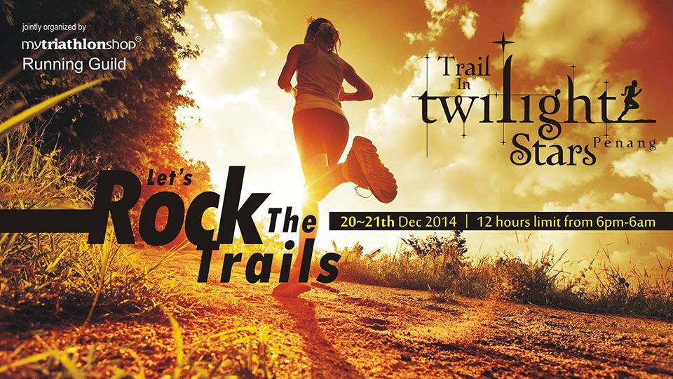 Trail in Twilight Stars 2014: Rock the Trails from Dusk Till Dawn!