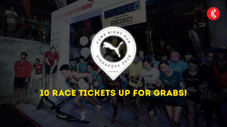 PUMA Night Run Singapore 2016: 10 Race Tickets Up For Grabs!