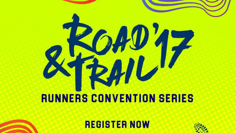 Runners Convention 2017 Road & Trail