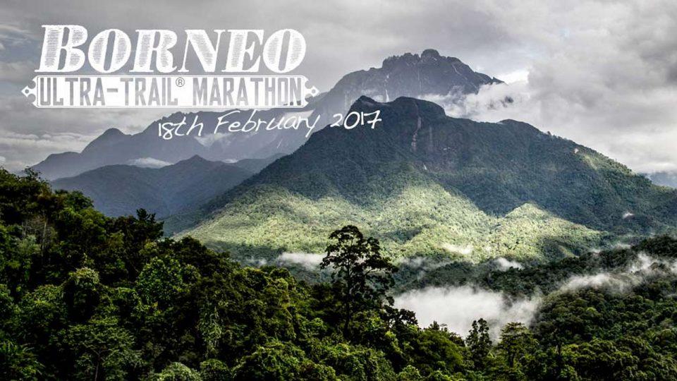Borneo Ultra Trail Marathon 2017