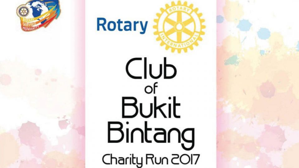 Rotary Club of Bukit Bintang (RCBB) Charity Run 2017