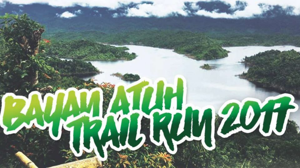 Bayan Atuh Trail Run 2017