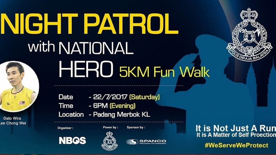 Night Patrol With National Hero Malaysia 2017