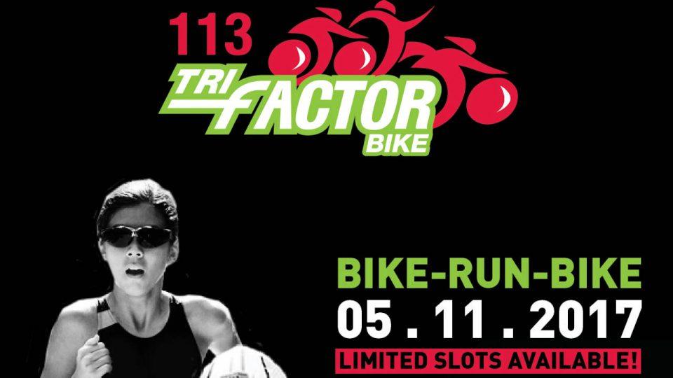 113 TriFactor Bike-Run-Bike Melaka 2017