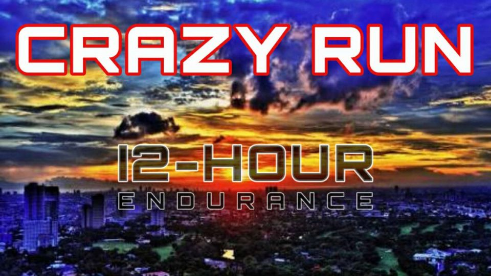 Crazy 12-Hour Endurance Run 2018