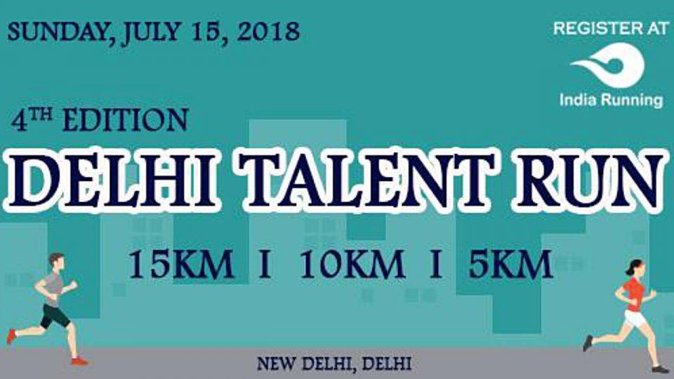 Delhi Talent Run 4th Edition 2018