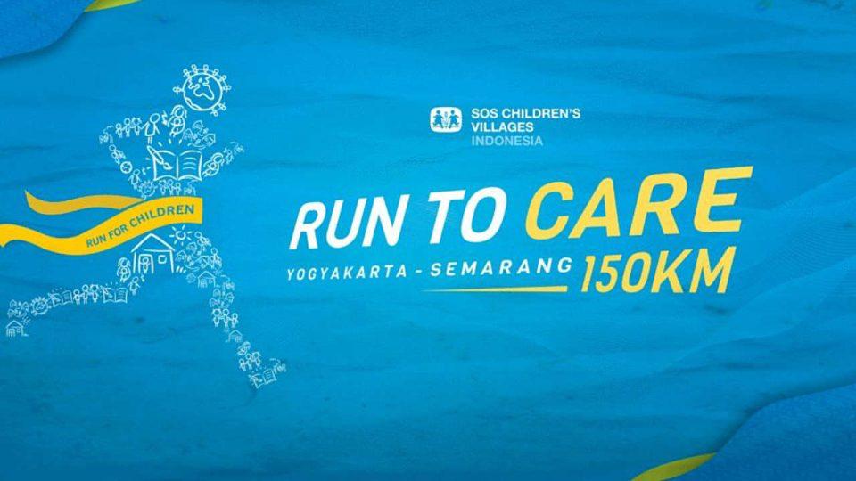 Run To Care Yogyakarta - Semarang 150KM 2018