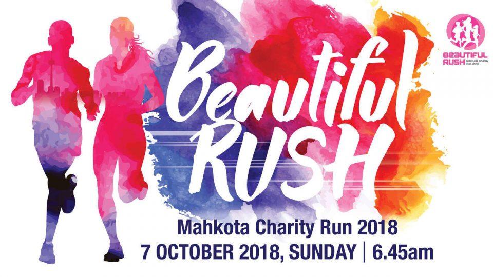 Mahkota Charity Run 2018 - Beautiful Rush