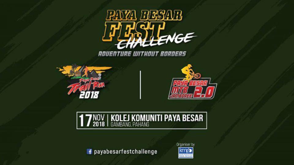 Paya Besar Fest Challenge - Paya Besar Trail Run 2018