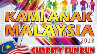 Kami Anak Malaysia Charity Fun Run 2018