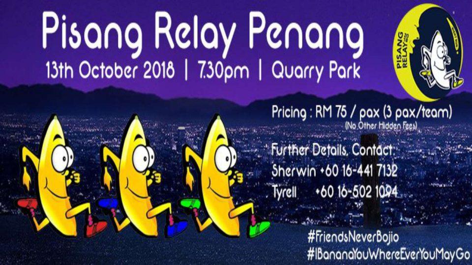 Pisang Relay Penang Night Run 2018