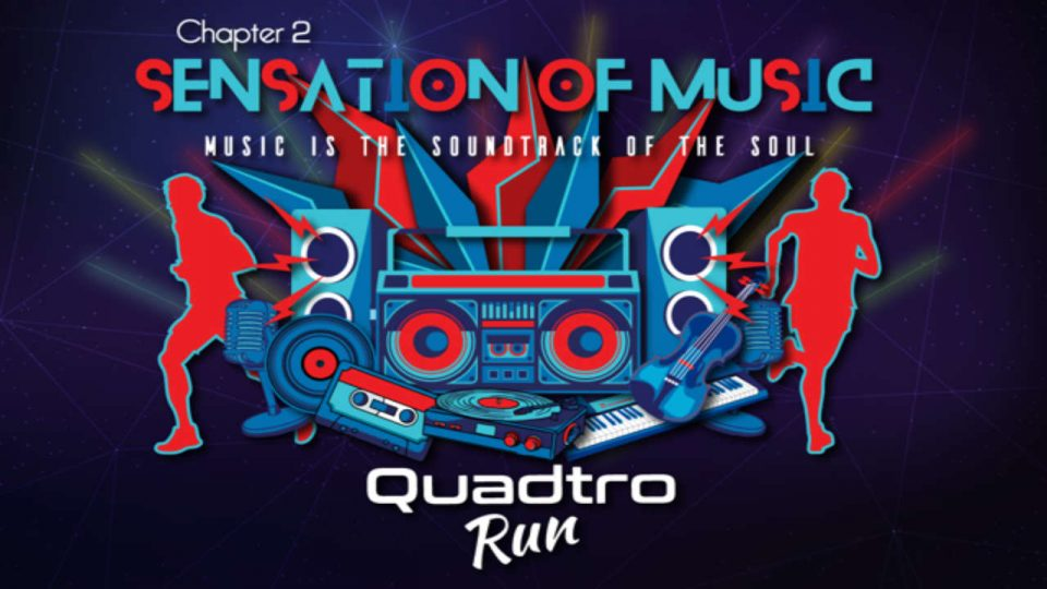 QUADTRO RUN CHAPTER 2: Sensation of Music 2018