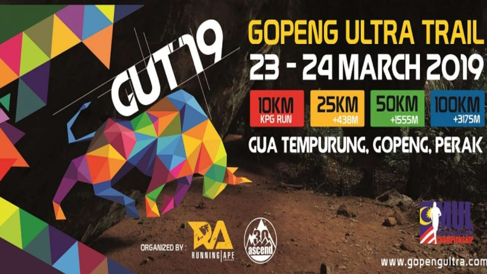 Gopeng Ultra Trail 2019