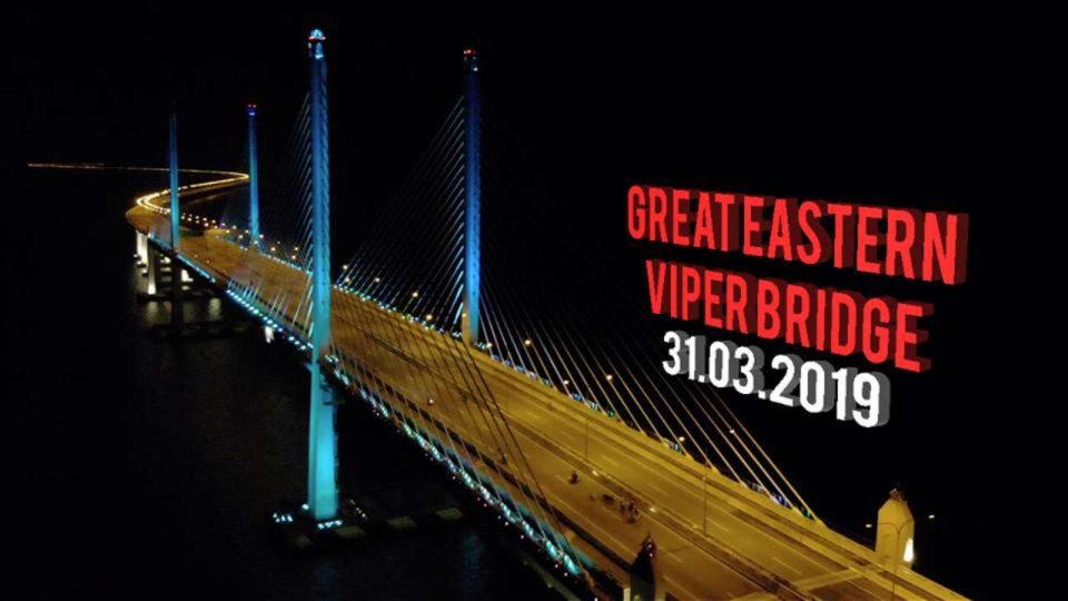 Great Eastern Viper Bridge 2019